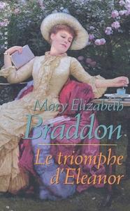 Mary-Elizabeth Braddon - Le triomphe d'Eleanor.