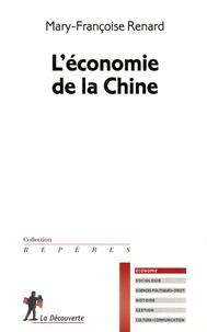 Mary-Françoise Renard - L'économie de la Chine.