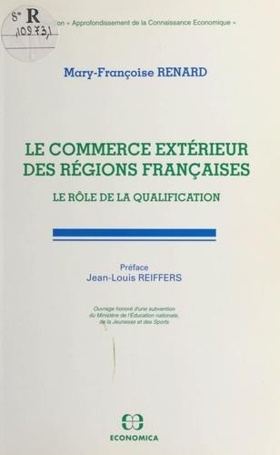 Le commerce extérieur des régions françaises. Le rôle de la qualification
