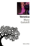 Mary Gaitskill - Veronica.