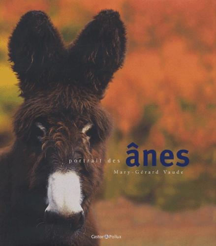Mary-Gérard Vaude - Portrait des ânes.