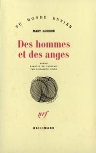 Mary Gordon - Des hommes et des anges.