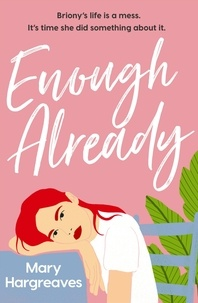 Mary Hargreaves - Enough Already.