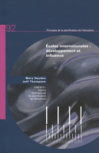 Mary Hayden et Jeff Thompson - Ecoles internationales : développement et influence.