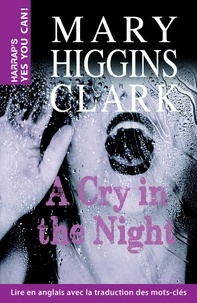 Mary Higgins Clark - A cry in the night.