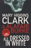 Mary Higgins Clark et Alafair Burke - All Dressed in White.