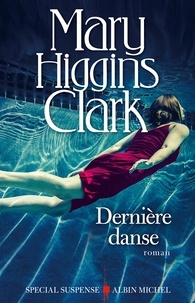 Anne Damour et Mary Higgins Clark - Dernière Danse.