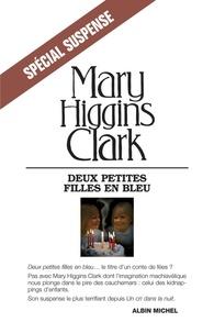 Mary Higgins Clark - Deux petites filles en bleu.