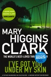 Mary Higgins Clark - I've Got You under my Skin.