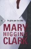 Mary Higgins Clark - In giro per la città.