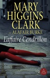 Mary Higgins Clark - L'affaire Cendrillon.