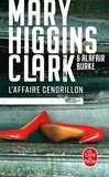 Mary Higgins Clark et Alafair Burke - L'affaire Cendrillon.