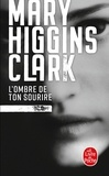 Mary Higgins Clark - L'Ombre de ton sourire.