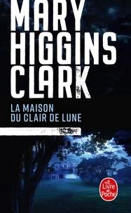 Mary Higgins Clark - La maison du clair de lune.