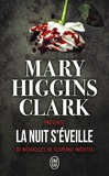 Mary Higgins Clark - La nuit s'éveille - 10 nouvelles de suspense inédites.