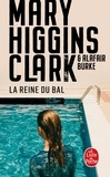 Mary Higgins Clark et Alafair Burke - La Reine du bal.