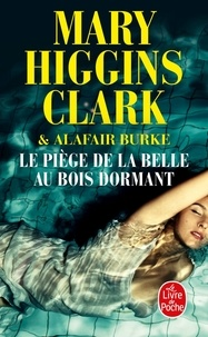 Collections Amazon e-Books Le piège de la belle au bois dormant FB2 PDF par Mary Higgins Clark, Alafair Burke 9782253237433