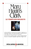 Mary Higgins Clark - Le temps des regrets.
