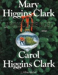 Mary Higgins Clark et Carol Higgins Clark - Le Voleur de Noël.