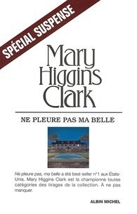 Mary Higgins Clark - Ne pleure pas ma belle.