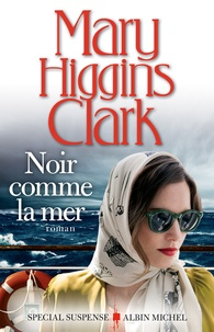 Ebook télécharger forum rapidshare Noir comme la mer par Mary Higgins Clark