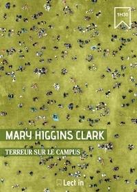 Anne Damour et Mary Higgins Clark - Terreur sur le campus - Extrait du recueil : Le Fantôme de Lady Margaret.