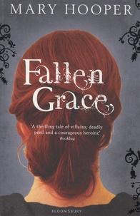 Mary Hooper - Fallen Grace.