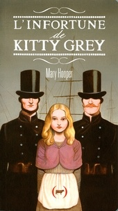 Mary Hooper - L'infortune de Kitty Grey.