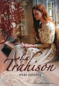Mary Hooper - La Trahison.