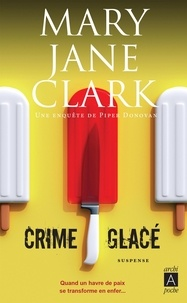 Mary Jane Clark - Crime glacé.