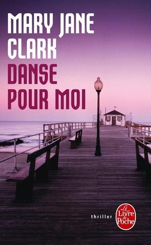 Mary-Jane Clark - Danse pour moi.