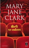 Mary Jane Clark - Morts en coulisses.