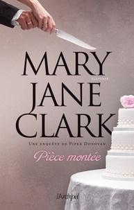 Mary Jane Clark et Mary Jane Clark - Pièce montée.