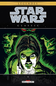 Mary Jo Duffy et Archie Goodwin - Star Wars Classic Tome 8 : .