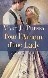 Mary Jo Putney - La confrérie des lords Tome 2 : Pour l'amour d'une lady.