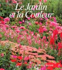 Mary Keen - Le jardin et la couleur.