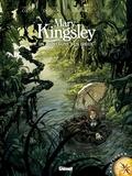 Esteban Mathieu - Mary Kingsley : La montagne des Dieux.