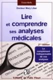 Mary Liber - Lire et comprendre ses analyses médicales.
