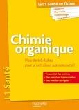 Guillaume Vincenot et Mary-Lorène Goddard - PAES en fiches, Chimie organique.