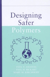 Designing Safer Polymers - Mary-M Kirchhoff |