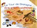 Mary Margaret Chappell - Le tour de Bretagne en 80 desserts gourmands.