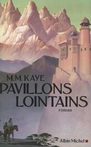 Mary Margaret Kaye - Pavillons lointains.