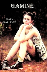 Mary Marleyne - Gamine.