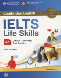 Mary Matthews - Cambridge English IELTS Life Skills A1 - Official Cambridge Test Practice with answers.