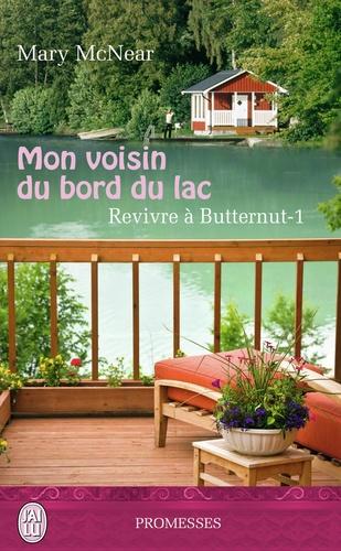 Revivre à Butternut Tome 1 Mon voisin du bord du lac