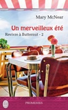 Mary McNear - Revivre à Butternut Tome 2 : Un merveilleux été.