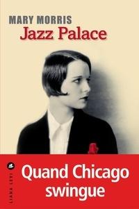 Mary Morris - Jazz Palace.