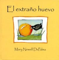 Mary Newell DePalma - El extrano huevo.
