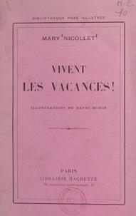 Mary Nicollet et Henri Morin - Vivent les vacances !.