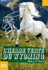 Mary O'Hara - L'herbe verte du Wyoming.
